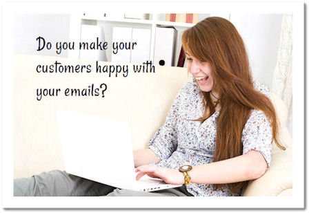 Do you make your customers happy with your emails