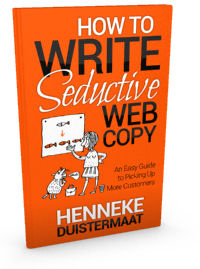 Cover of the book How to Write Seductive Web Copy