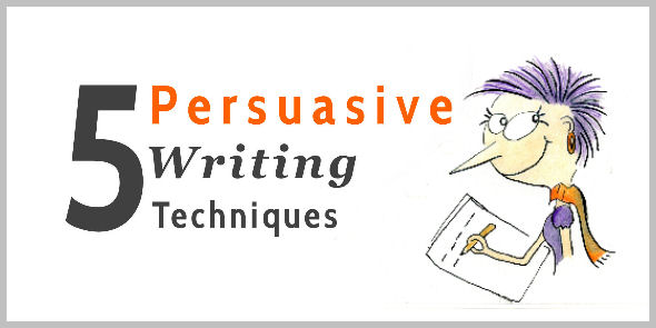 5 Persuasive Writing Tips