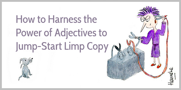 How to Use Adjectives In Your Copy