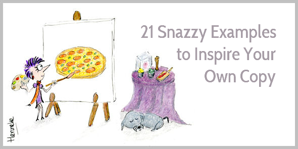 21 snazzy copywriting examples and why they work