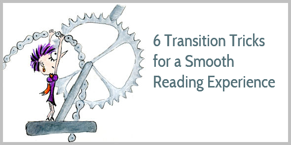 How to Use Transitional Phrases and Sentences for a Smooth Reading Experience