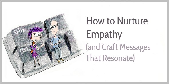 How to Develop Empathy for Your Readers