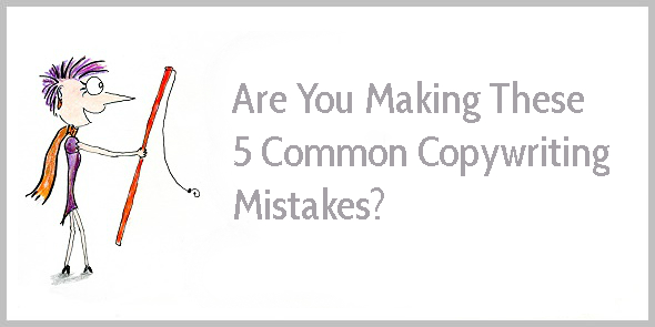 Confused by copywriting advice? Check out these 5 common copywriting mistakes and learn how to make your copy more persuasive.