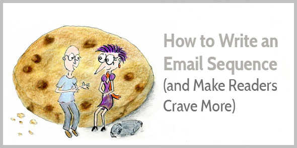 How to write an email sequence to welcome and engage subscribers how to write an email sequence so subscribers crave more altavistaventures Image collections