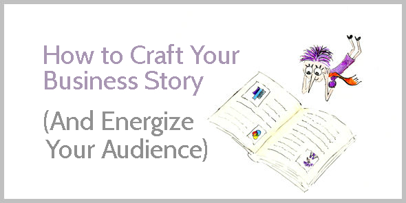 Craft an Inspirational Business Story (Template + Examples)