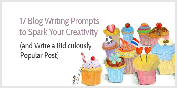 17 Blog Writing Prompts to Spark Your Creativity