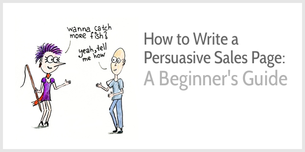 How to Write a Persuasive Sales Page: A Beginner's Guide
