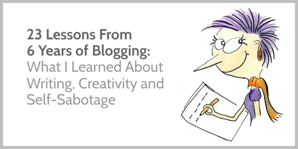 23 Lessons From 6 Years of Blogging