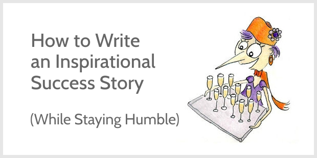 How to Write an Inspirational Success Story