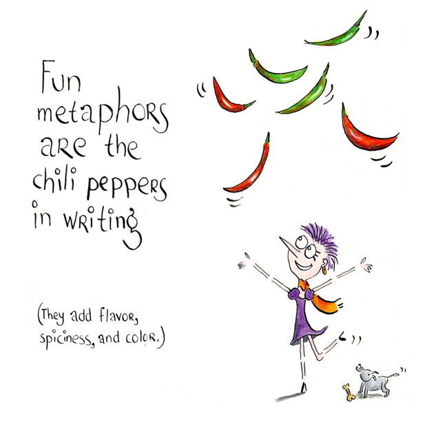 fun metaphors are the chili peppers in writing