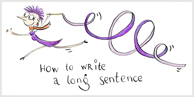 How to write a long sentence