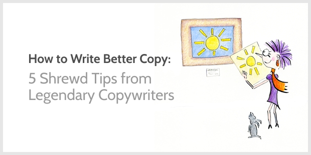 5 Shrewd tips from Famous Copywriters
