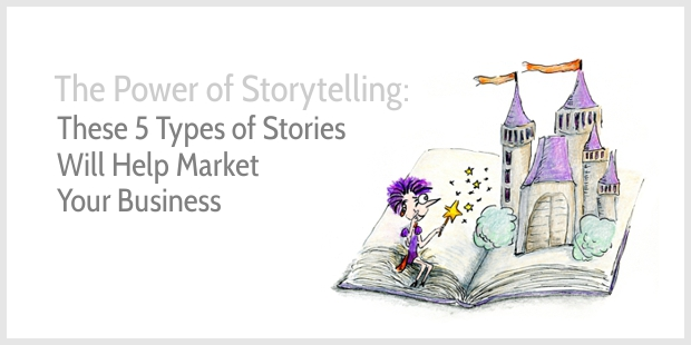 These Types of Stories Will Help Market Your Business